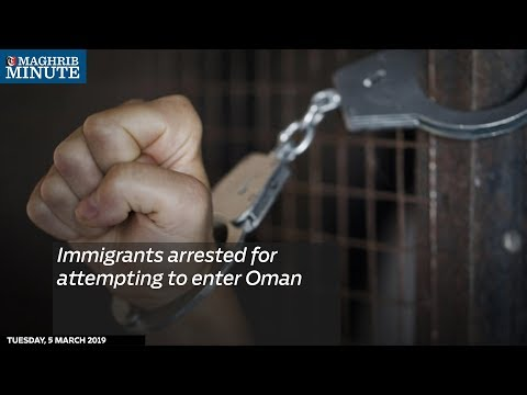 Immigrants arrested for attempting to enter Oman