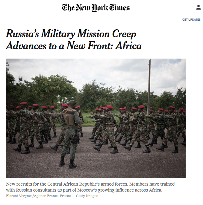 NYT: Russia's Military Mission Creep Advances to a New Front: Africa